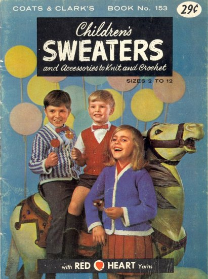 Children's Sweaters ~ Vintage Knit & Crochet Book 1964