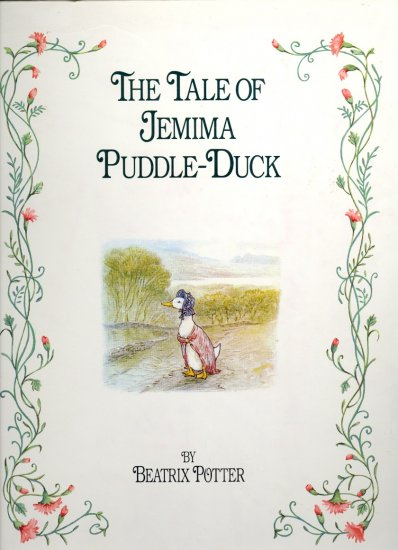 The Tale of Jemima Puddle-duck by Beatrix Potter ~ Book 1991