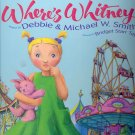 Where's Whitney?  By Debbie & Michael Smith ~ Book 1999