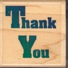 Thank You ~ Rubber Stamp ~ NEW