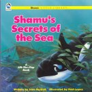 Shamu's Secrets of the Sea Book by Jane Resnick ( Shamu ) ~ 1994 Sea World