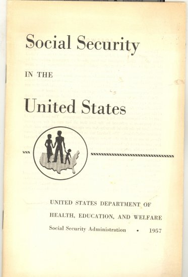 Social Security in the United States Book ~ 1957