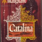 Catalina (A Romance) by W. Somerset Maugham ~ Book ~ 1948