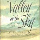 Valley of the Sky by Hobert Douglas Skidmore ~ Book ~ 1944