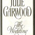The Wedding by Julie Garwood ~ Hardback Book ~ 1996