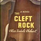 The Cleft Rock by Alice Tisdale Hobart ~ Book ~ 1948