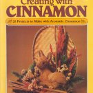 Creating with Cinnamon ~ 1983