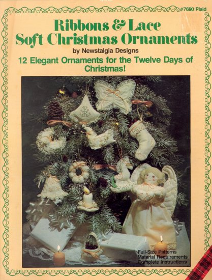 Ribbons & Lace Soft Christmas Ornaments ~ 12 Days of Christmas ~ 1983