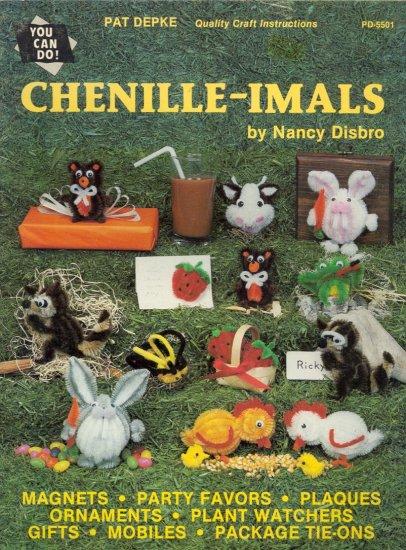 Chenille - Imals by Nancy Disbro ~ 1984
