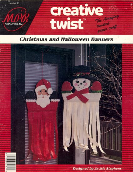 Creative Twist Christmas & Halloween Banners by Jackie Stephens ~ 1991