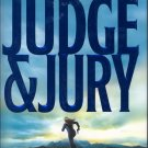 Judge & Jury by James Patterson & Andrew Gross ~ Hardback Book ~ 2006