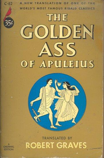 The Golden Ass of Apuleius by Robert Graves ~ Book 1952