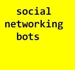 Social Networking Bots