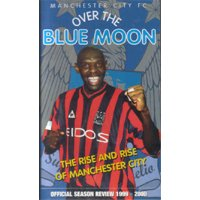 """Manchester City 1999/00 """"Over The Blue Moon"""""""