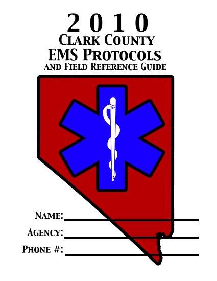 2010 Clark County EMS Protocol Guide