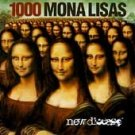 1000 MONA LISAS - New Disease
