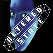 ALTERED STATE -Altered State