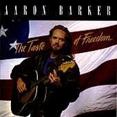 AARON BARKER - Taste of Freedom