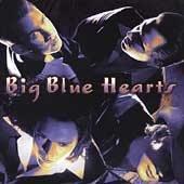 BIG BLUE HEARTS - Big Blue Hearts (Promotional CD)