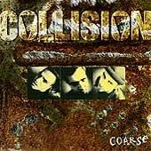 COLLISION - Course (CD 1995)