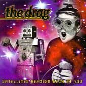 THE DRAG - Satellites Beaming Back At You ( Promo CD 1996)