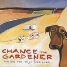 CHANCE THE GARDENER - The Day The Dogs Took Over (Promo CD 1996)
