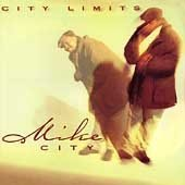 MIKE CITY - City Limits (CD 1998)
