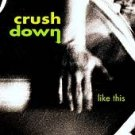 CRUSHDOWN - Like This (CD 2000)