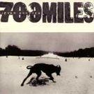 700 MILES - 700 MILES
