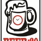 "(MISC 8) Oh look at the time beer 30  aluminum novelty parking sign 9""x12"""