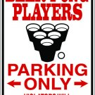 """(MISC 9) Beer pong players  aluminum novelty parking sign 9""""x12"""""""
