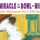 The Miracle of the Bowl of Milk
