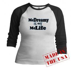 McDreamy is My McLife Jr. Raglan