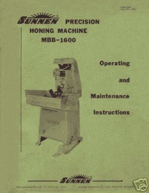 Sunnen MBB-1600 Hone Operating & Maintenance Manual