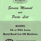 Kalamazoo Service & Parts Model 9A - H9A Bandsaw Manual