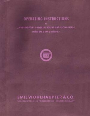 Wohlhaupter Model UPA 1 to UPA 3 Boring Heads Manual