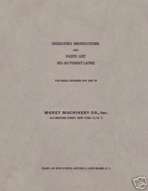 Morey 2G Turret Lathe Manual Operation and Parts List