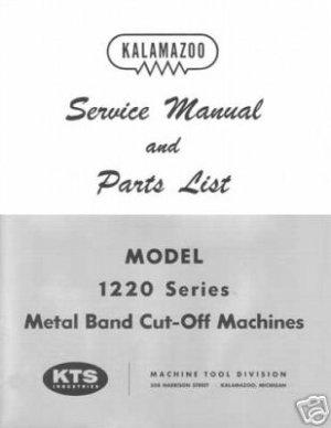 Kalamazoo Service & Parts 1220 Series Machine Manual