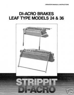 Strippit Di-Acro Models 24 & 36 Leaf Type Brakes Manual