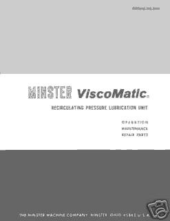 Minster ViscoMatic Recirculating Pressure Lubrication