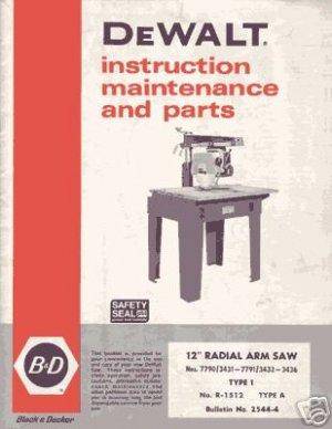 Dewalt 12 Inch Radial Arm Saw Manual Bulletin 2544-4
