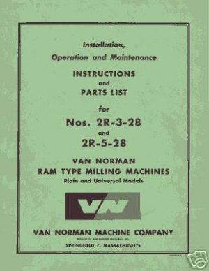Van Norman 2R-3-28 and 2R-5-28 Parts and Ops Manual
