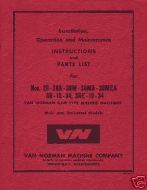 Van Norman 28A 38M 38MA 38MEA 3R-10-34 3RE-10-34 Manual