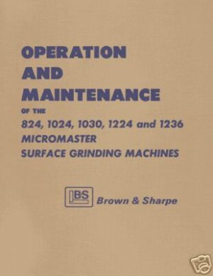 Brown & Sharpe Micromaster Operating Maintenance Manual