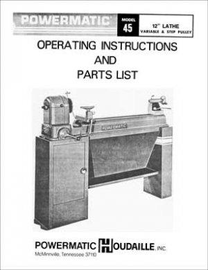 Powermatic Model 45 12 Inch Wood Lathe Manual