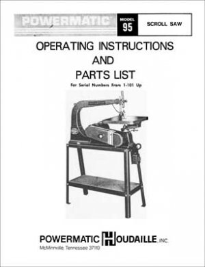 Powermatic Model 95 Scroll Saw Manual