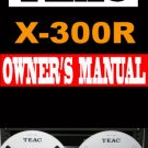 TEAC  X-300R  X300R  Reel2Reel  User / Owner's Manual