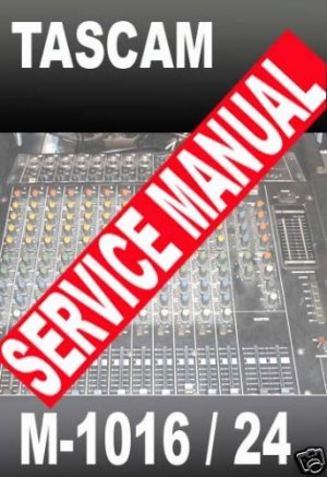 TASCAM M-1016 M-1024  Mixer SERVICE  MANUAL