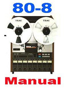 TASCAM 80-8  Reel-to-Reel * User Manual  w/ Schematics