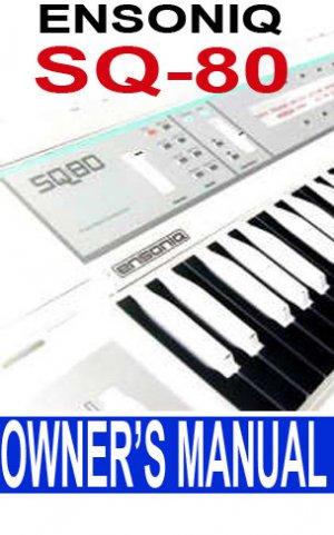 ENSONIQ SQ80 (SQ-80) Synth ** Owner's Manual  Paper